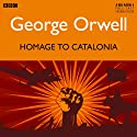 Homage to Catalonia  by George Orwell Narrated by Joseph Millton