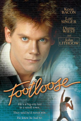 Footloose (1984) - Daniel Melnick