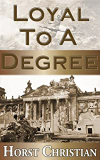 (FREE on 10/16) Loyal To A Degree by Horst Christian - http://eBooksHabit.com