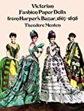 Victorian Fashion Paper Dolls from Harper's Bazaar: 1867-1898