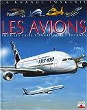echange, troc Agnès Vandewiele - Les Avions