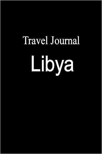 Travel Journal Libya