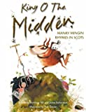 King O the Midden (Itchy Coo) (Scots Edition)