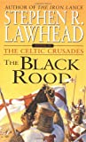 The Black Rood (The Celtic Crusades #2)