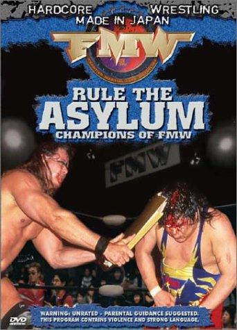 FMW (Frontier Martial Arts Wrestling) - Rule the Asylum