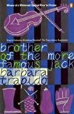 Brother of the More Famous Jack (014027491X) by Trapido, Barbara