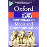 A Dictionary of Media and Communicationby Daniel Chandler