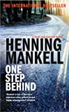 One Step Behind (0099448874) by Mankell, Henning