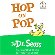 Hop on Pop | Livre audio Auteur(s) :  Dr. Seuss Narrateur(s) : David Hyde Pierce