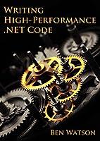 Writing High-Performance .NET Code (English Edition)