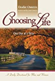 Choosing Life: One Day at a Time