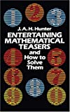 img - for Entertaining Mathematical Teasers and How to Solve Them (Dover Recreational Math) book / textbook / text book
