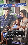 img - for The Rodeo Man's Daughter (Fatherhood) book / textbook / text book