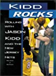 Kidd Rocks: Rolling with Hason Kidd a...