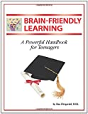 img - for Brain-Friendly Learning: A Powerful Handbook for Teenagers book / textbook / text book