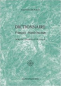 Dictionnaire fran�ais-nord occitan par Dufaud