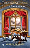 Image of The Cocoa Conspiracy: A Lady Arianna Regency Mystery (Lady Arianna Hadley Mystery)