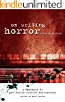 On Writing Horror: A Handbook by the...