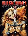 Flesh & Fire Volume 2