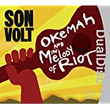 Okemah And The Melody Of Riot ~ Son Volt