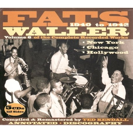 Fats Waller - Complete Recorded Works, Vol. 6 - Zortam Music