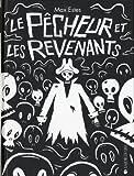 img - for Le p cheur et les revenants book / textbook / text book