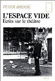 echange, troc Peter Brook - L'espace vide