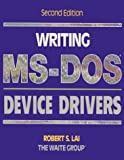 img - for Writing MS-Dos Device Drivers book / textbook / text book