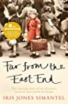 Far From the East End: The Moving Sto...