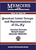 img - for Quantum Linear Groups and Representations of Gln (Fq) (Memoirs of the American Mathematical Society) book / textbook / text book