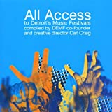 All Access to Detroit Music Festivals Various Artists