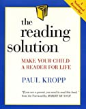 The Reading Solution (0394222660) by Paul Kropp