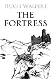 The Fortress (The Herries Chronicle) (0711228914) by Walpole, Hugh