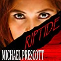 Riptide (       UNABRIDGED) by Michael Prescott Narrated by Karen White