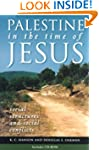 Palestine In The Time Of Jesus With C...