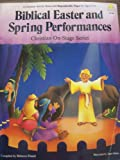 img - for Biblical Easter and Spring Performances book / textbook / text book