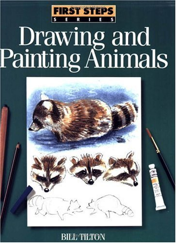 Drawing and Painting Animals (First Steps)