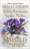 Married In Spring (0373834616) by Stella Cameron