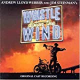 The Original Stage Cast Whistle Down The Wind (Original Cast Recording)