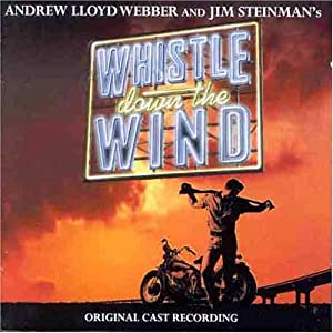 Whistle Down The Wind (1998 Original London Cast)
