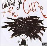 echange, troc Various - Babies Go - Cure