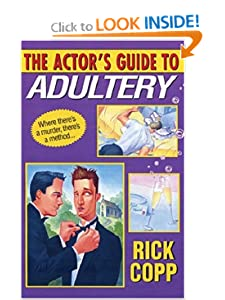 The Actor's Guide To Adultery (Kensington Mystery Anthology) Rick Copp