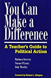 img - for You Can Make a Difference: A Teacher's Guide to Political Action book / textbook / text book
