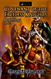 img - for Covenant of the Faceless Knights: Book 2 (Realm of Ashenclaw, Beginnings) book / textbook / text book