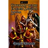 Covenant of the Faceless Knights: Book 2, Realm of Ashenclaw Series (Beginnings Saga) ~ Gary F. Vanucci