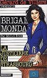 echange, troc Michel Brice - Brigade mondaine la justiciere de strasbourg