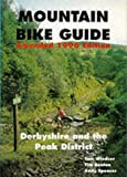 Mountain Bike Guide - Derbyshire and the Peak District Tom Windsor
