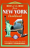 Best of the Best from New York: Selected Recipes from New York's Favorite Cookbooks