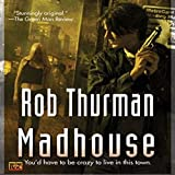 Madhouse: Cal Leandros, Book 3
