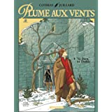 Plume aux vents, tome 4 : Ni Dieu ni diable (grand format)par Andr� Juillard